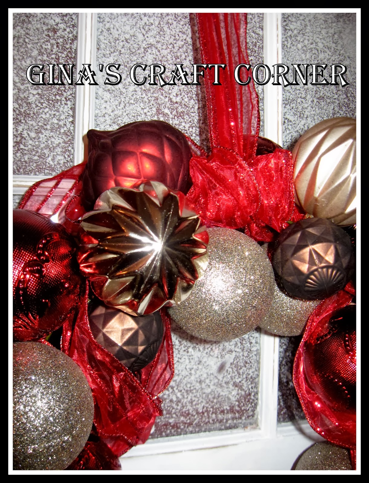 Gina's Craft Corner: How to Make a Christmas Ball Wreath with a ...