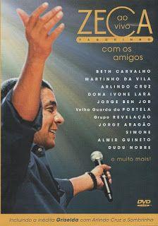 Baixar DVD Zeca Pagodinho – Ao Vivo Com Os Amigos