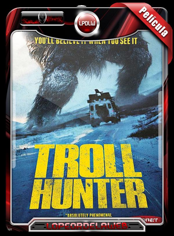 Troll Hunter (2010) | Trol, La Verdad Detrás de la Leyenda