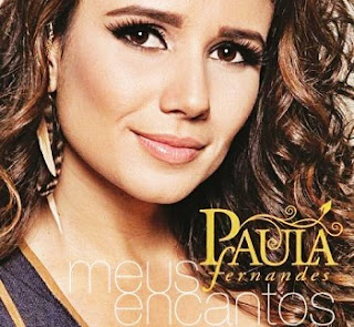Download: CD Paula Fernandes 2012 - Meus Encantos (Lançamento  Super Top)