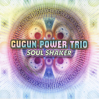 Gugun Power Trio - Soul Shaker
