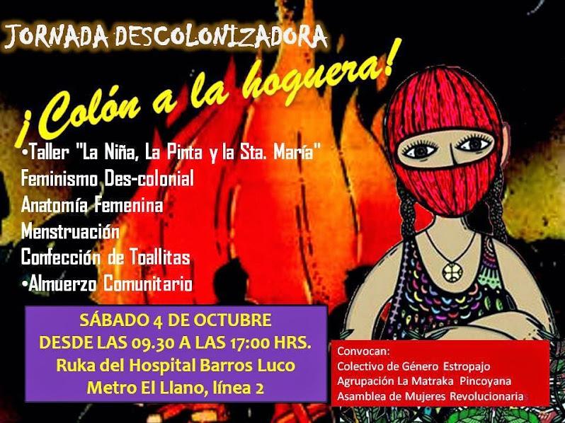 SAN MIGUEL: JORNADA DESCOLONIZADORA, COLON A LA HOGUERA