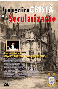 ADQUIRA JÁ! Palestra sobre Apologética Cristã e a Secularização(3 DVDs)