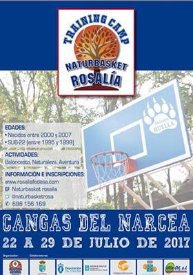 Training Camp Naturbasket Rosalía (22 a 29 de Julio de 2017)