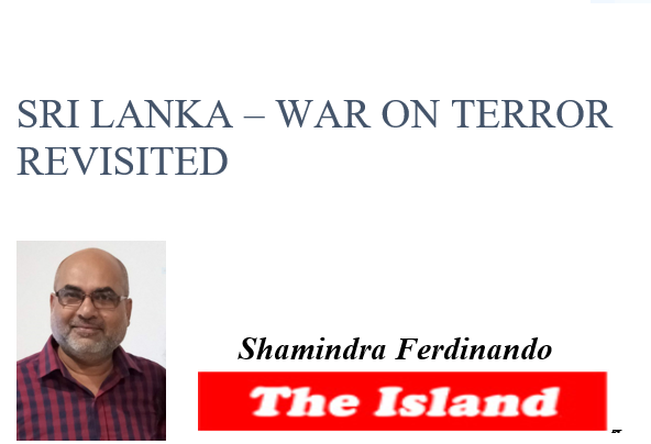 SRI LANKA – WAR ON TERROR REVISITED