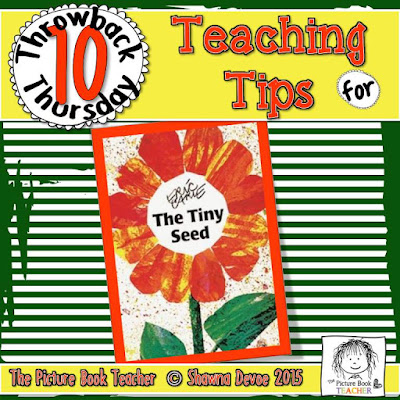TBT - The Tiny Seed teaching tips from The Picture Book Teacher.