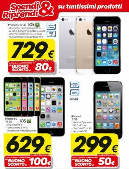 Nel volantino di inizio gennaio 2014 la promozione Spendi e riprendi di Carrefoiur da in cambio per ogni acquisto di iPhone un buono spesa piuttosto corposo