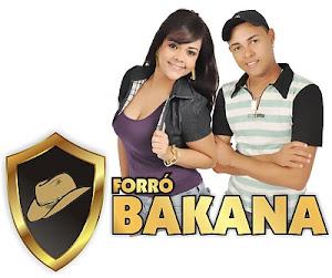 FORRÓ BAKANA