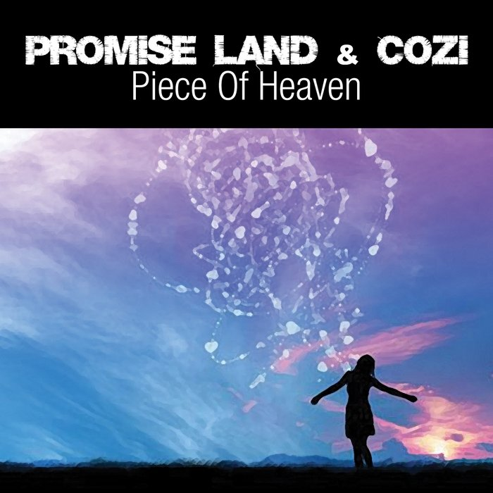 Promise Land & Cozi - Piece Of Heaven (Vocal Extended Mix) | NYCE ...