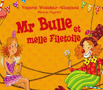 Mr Bulle et Melle Filetoile