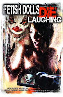 Fetish Dolls Die Laughing (2012) online y gratis