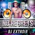 DJ Extasia - NO REGRETS (Zurich By Night Remix)