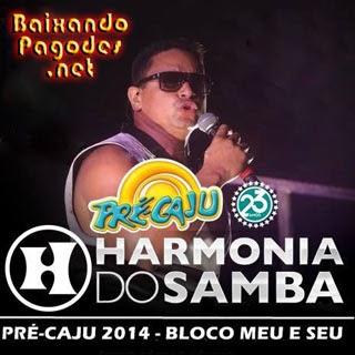 Harmonia do Samba Ao Vivo no Pre-Caju 2014,baixar músicas grátis,baixar cd completo,baixaki músicas grátis,música nova de harmonia do samba,harmonia do samba ao vivo,cd novo de harmonia do samba,baixar cd de harmonia do samba 2014,harmonia do samba,ouvir harmonia do samba,ouvir pagode,harmonia do samba músicas,os melhores pagodes,baixar cd completo de harmonia do samba,baixar harmonia do samba grátis,baixar harmonia do samba,baixar pagode atual,harmonia do samba 2014,baixar cd de harmonia do samba,harmonia do samba cd,baixar musicas de harmonia do samba,harmonia do samba baixar músicas