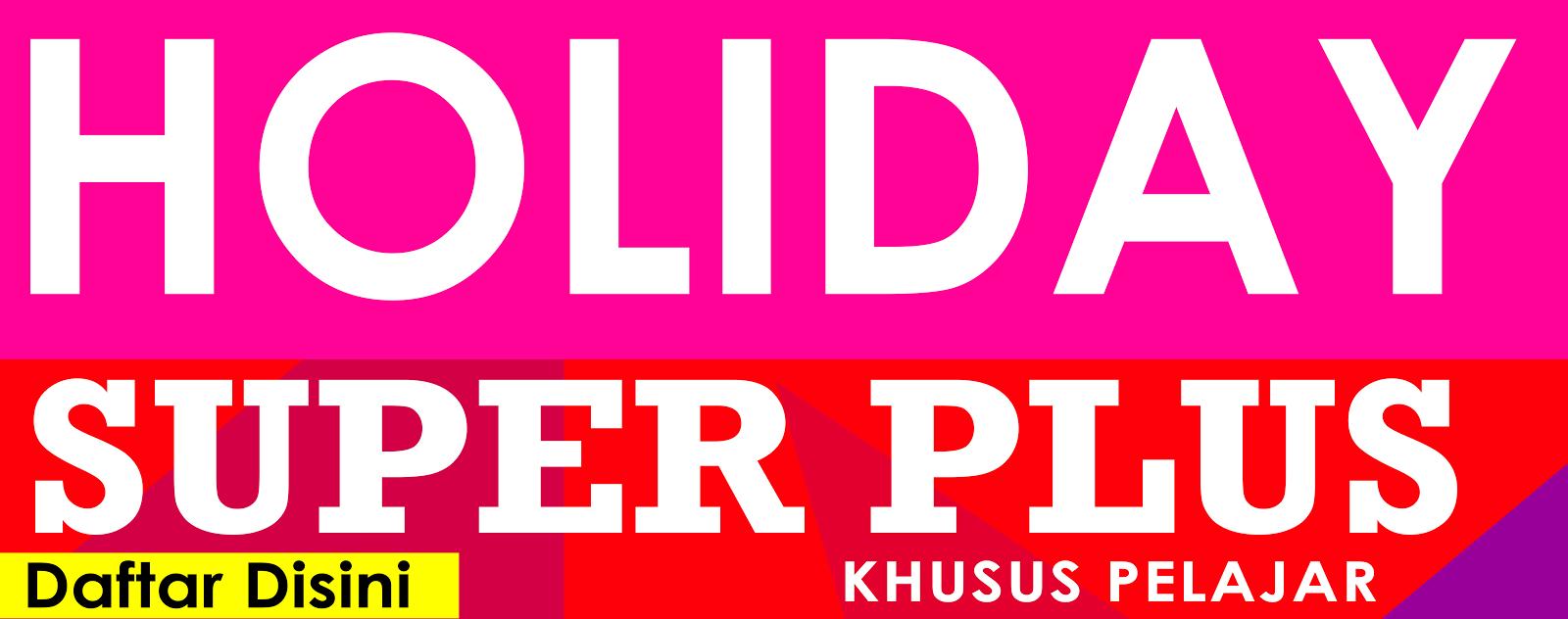 PAKET Holiday Super Plus