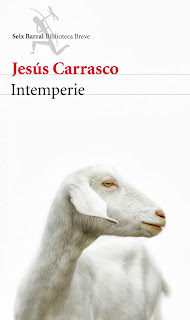 intemperie, seix barral, jesus carrasco, novela, narrativa, cabra