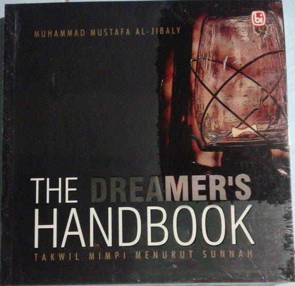 The Dreamer's Hanbook, Takwil Mimpi Menurut Sunnah