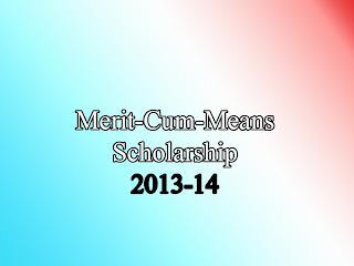 Merit Cum Means Scholarship 2013-14