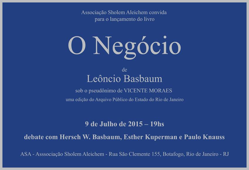 Lançamento de um livro inédito do historiador Leoncio Basbaum.