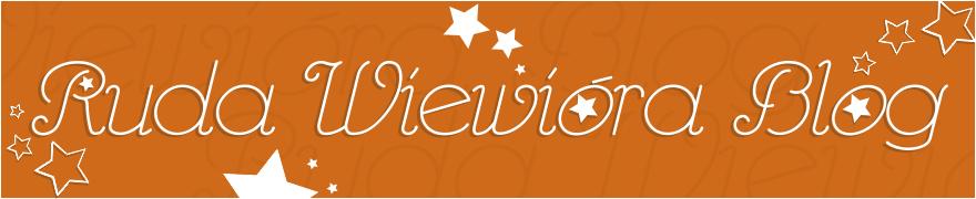 Ruda Wiewióra Blog