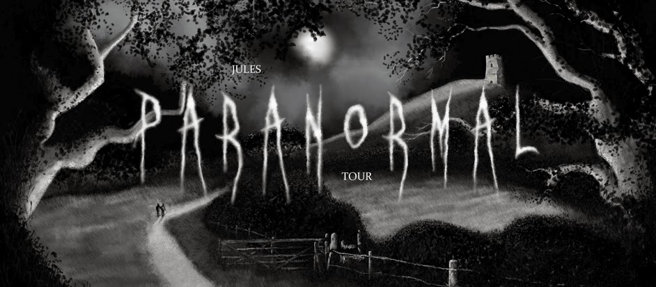 JULES PARANORMAL TOUR UK