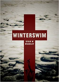 http://www.amazon.com/Winterswim-Ryan-W-Bradley/dp/1937865320