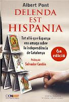 Delenda est Hispania. Albert Pont. Viena Ed.  Barcelona. (6a ed. oct 2012)