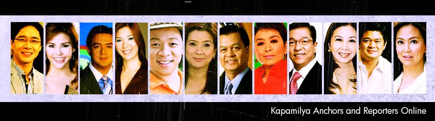 Kapamilya Anchors and Reporters Online