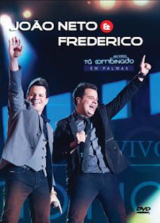 show Download   João Neto e Frederico: Tá Combinado   Ao Vivo em Palmas   DVDRip AVI + RMVB