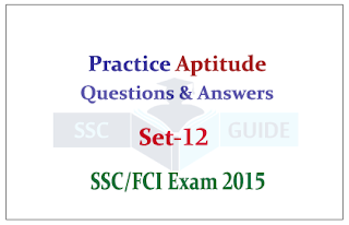 Practice Aptitude Questions with Solution for SSC CGL Mains/FCI Exam
