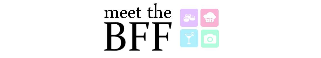 Meet the BFF