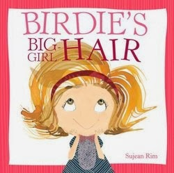 bookcover of BIRDIE'S BIG-GIRL HAIR  by Sujean Rim