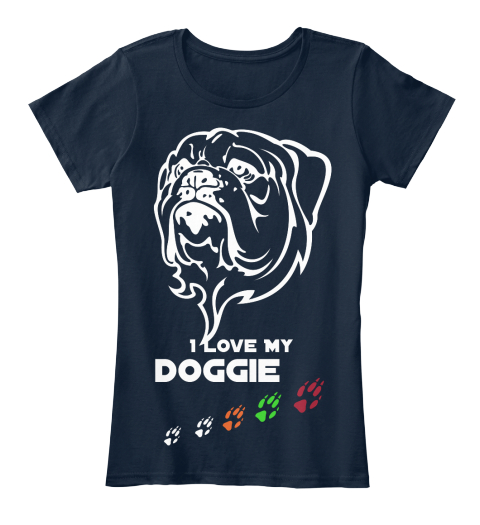 I love my doggie women T-shirts