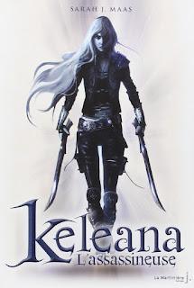Keleana l'assassineuse - Sarah J Maas