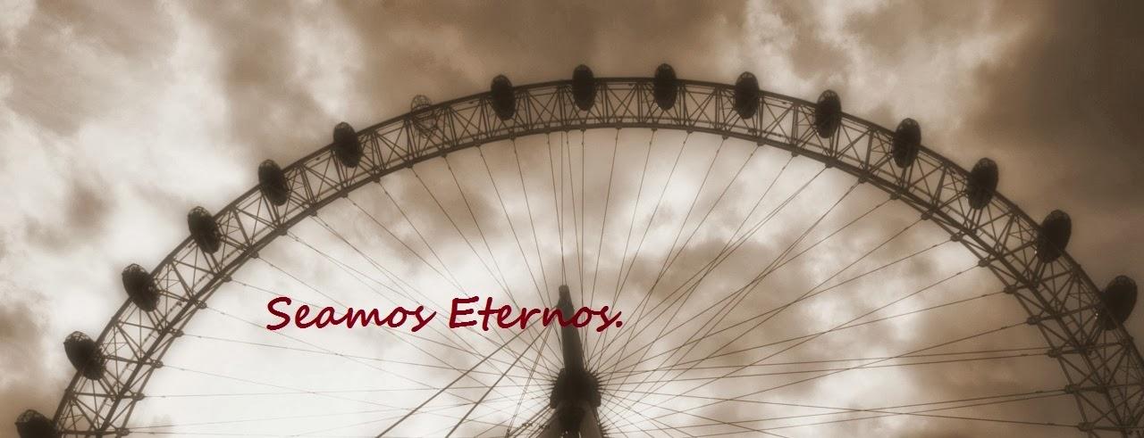 Seamos Eternos