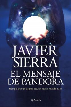 El mensaje de Pandora, Javier Sierra