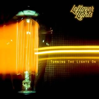 Leftover Lights Turning The Lights On