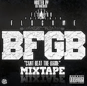 FloPro & Da TakeOver Presends...FloGame-B.F.G.B(cant beat da game)
