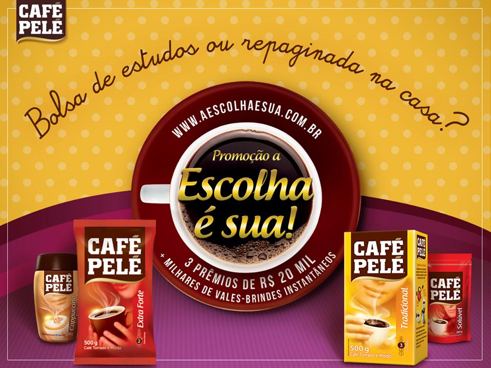"""Promoção Café Pelé - """"A ESCOLHA É SUA"""""""