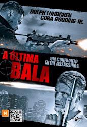 Baixar Filme A Última Bala (Dual Audio)