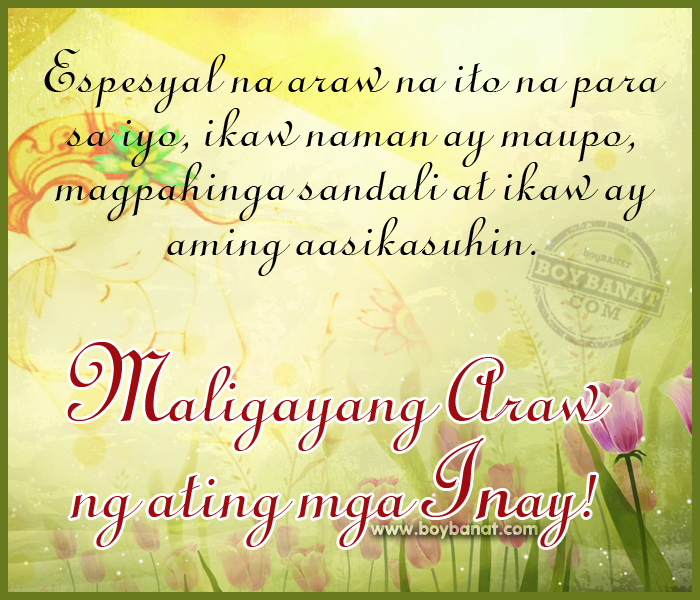 Tagalog mothers day quotes and pinoy happy mothers day sayings check out our collection of inspiring warmest and the best tagalog mothers day quotes and pinoy happy mothers day sayings by boybanat for you m4hsunfo