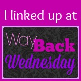 LINK UP FOR WAY BACK WEDNESDAY