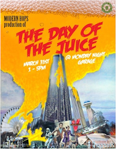 Get your tix for The Day of the Juice!