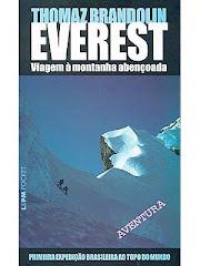 Everest, viagem a montanha abençoada (Thomas Brandolin)