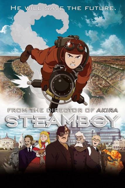 Steam Boy สตีมบอย วีรบุรุษจักรกลไอน้ำปฏิวัติโลก