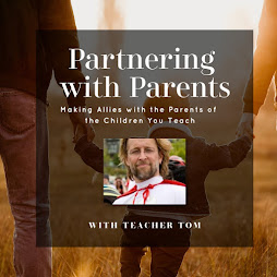 Join Teacher Tom's First E-Course with Fairy Dust Teaching: Partnering With Parents