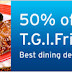 50% Off at T.G.I.Friday's (Citibank Promo)