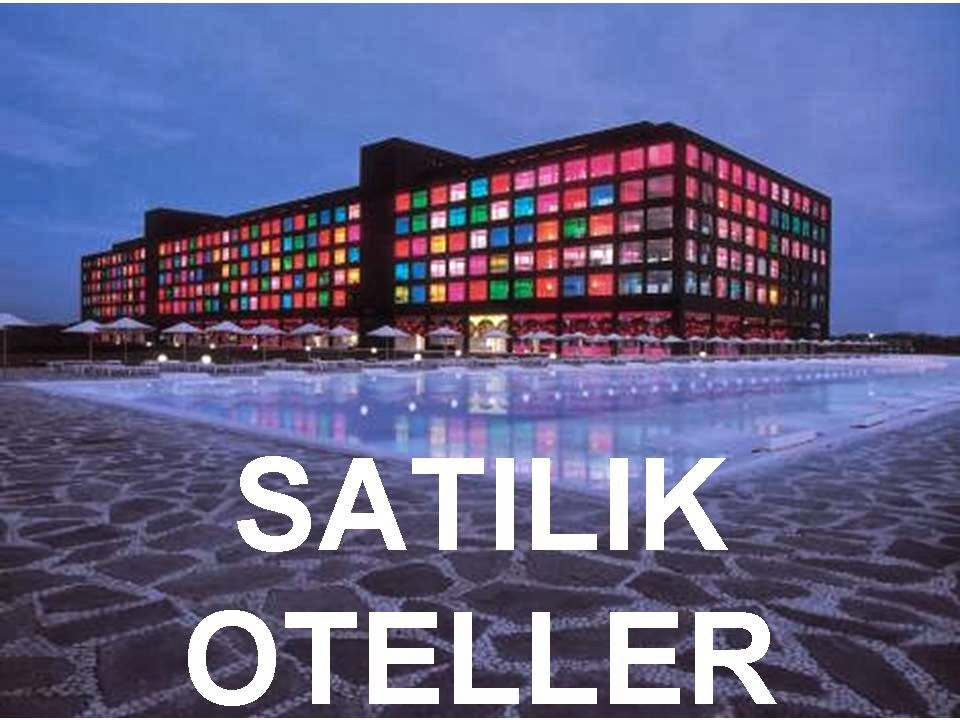 Türkiye'de Satılık Oteller