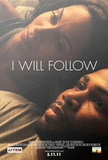 I Will Follow (2011)