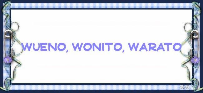 WUENO,WONITO ,WARATO