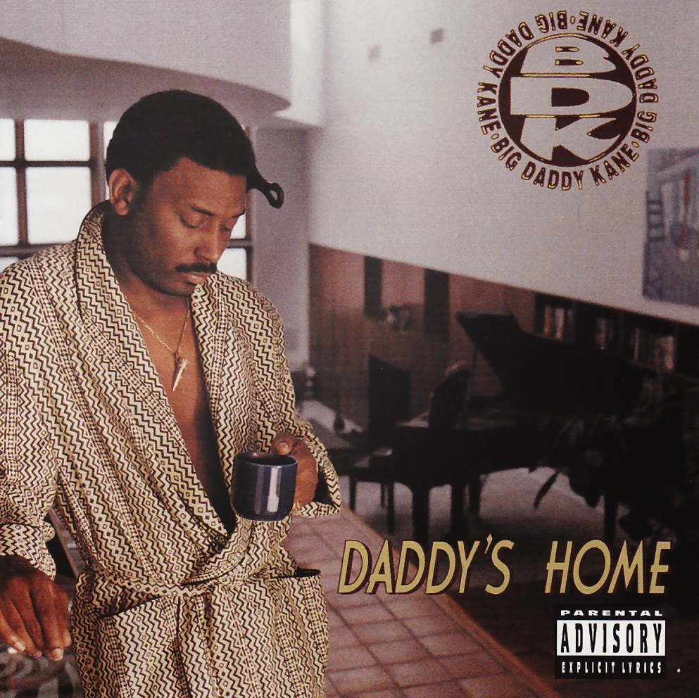 BIG DADDY KANE - DADDY'S HOME (1994)